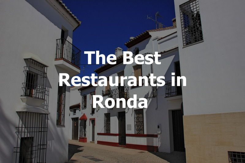 The Best Restaurants (and tapas) in Ronda 10
