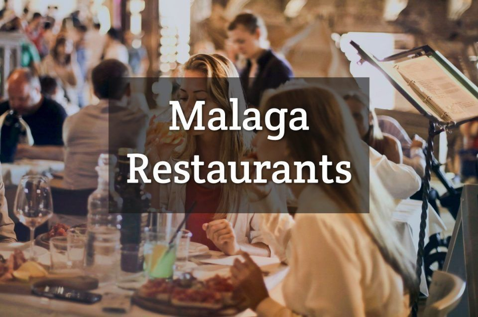The Best Restaurants in Malaga 4