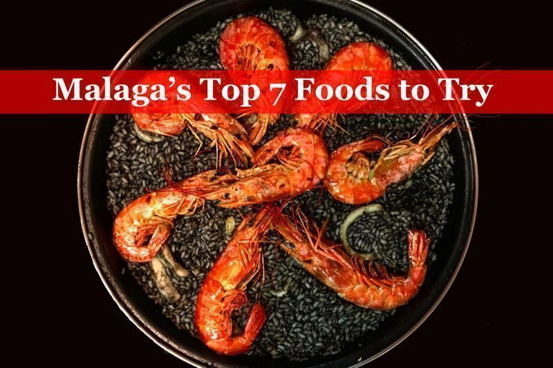 Malaga's Top 7 Foods to Try