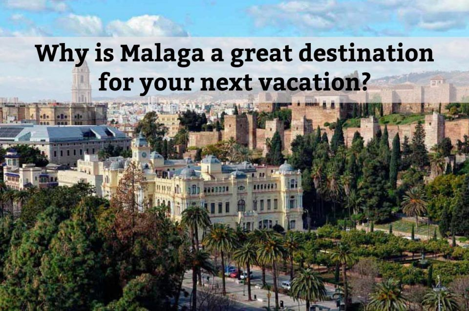 vacation in malaga