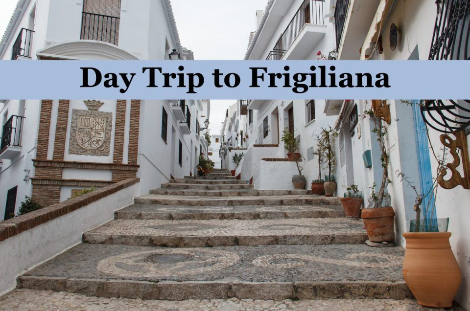 day trip to frigiliana